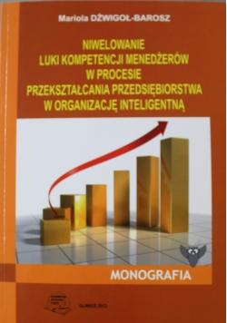 Niwelowanie luki kompetencji menedżerów w procesie przekształcaniaprzedsiębiorstwa