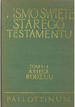 Pismo Święte Starego Testamentu tom I-1