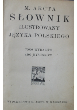 Słownik ilustrowany języka polskiego Tom III 1916 r.