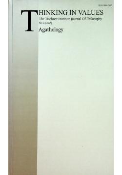 Thinking in Values Agathology