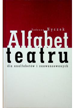 Alfabet teatru dla analfabetów i zaawansowanych