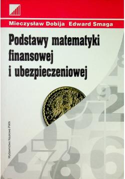 Podstawy matematyki finansowej i ubezpieczeniowej