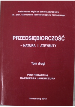 Przedsiębiorczość Natura i atrybuty Tom II