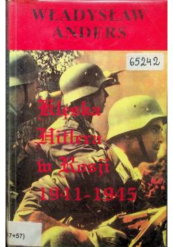 Klęska Hitlera w Rosji 1941 - 1945