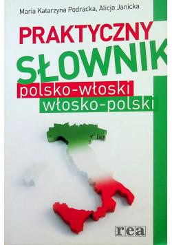 Praktyczny słownik polsko włoski włosko polski