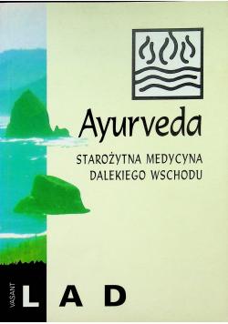 Ayurveda Starożytna medycyna dalekiego wschodu