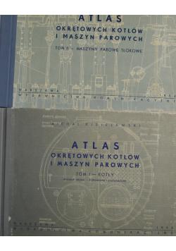 Atlas okrętowych kotłów i maszyn parowych Tom I i II