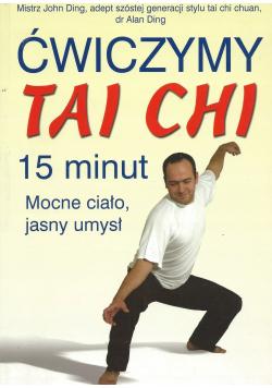 Ćwiczymy Tai Chi 15 minut Mocne ciało jasny umysł