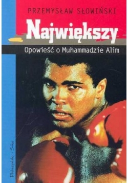 Największy Opowieść o Muhammadzie Alim