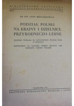 Podział Polski na krainy i dzielnice przyrodniczo - leśne