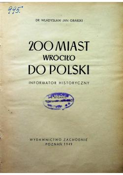 200 miast wróciło do Polski 1949 r