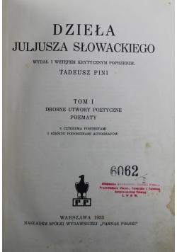 Dzieła Juljusza Słowackiego Tom I 1933 r.