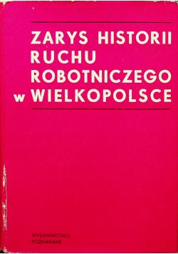 Zarys historii ruchu robotniczego w Wielkopolsce