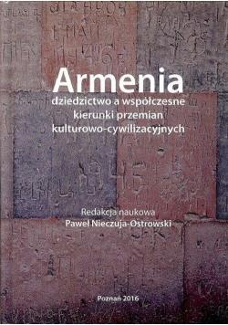 Armenia dziedzictwo a współczesne kierunki przemian kulturowo cywilizacyjnych