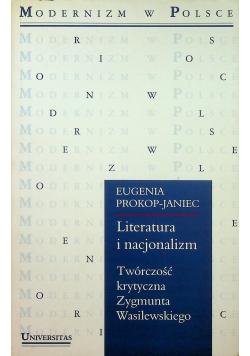 Literatura i nacjonalizm Twórczość krytyczna Zygmunta Wasilewskiego