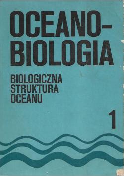 Oceanobiologia Tom I