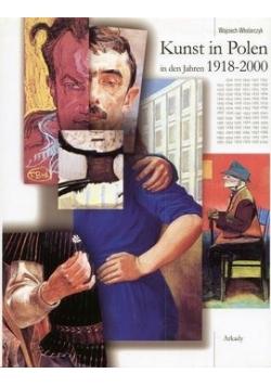 Kunst in Polen in den Jahren 1918 2000