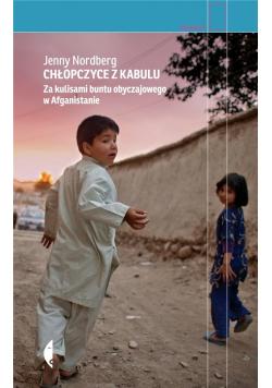 Chłopczyce z Kabulu. Za kulisami buntu...