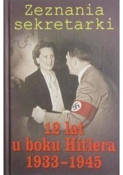 Zeznania sekretarki 12 lat u boku Hitlera 1933  1945