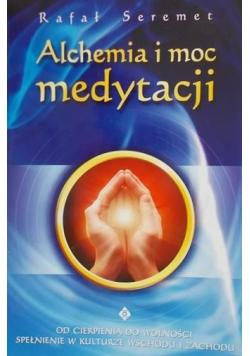 Alchemia i moc medytacji