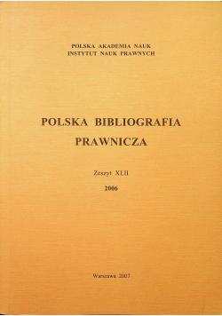 Polska bibliografia prawnicza Zeszyt XLII
