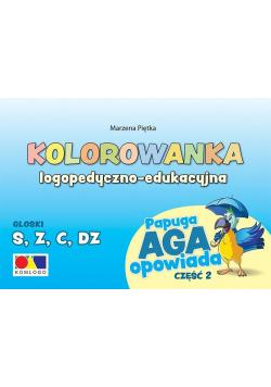 Kolorowanka Papuga Aga opowiada cz.2 - S, Z,C, DZ