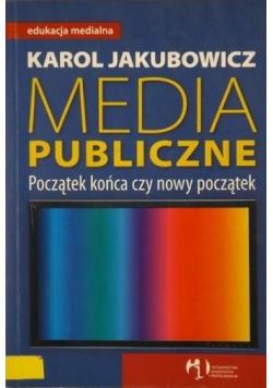 Media publiczne Początek końca czy nowy początek