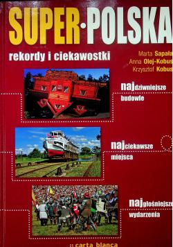 Super Polska rekordy i ciekawostki