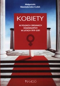 Kobiety w polskich organach kolegialnych w latach 1919 2011