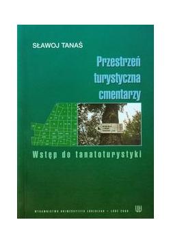 Przestrzeń turystyczna cmentarzy