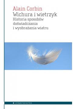 Wichura i wietrzyk. Historia sposobów...