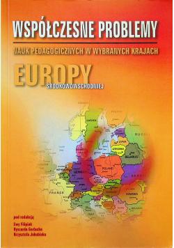 Współczesne problemy nauk pedagogicznych w wybranych krajach Europy Środkowowschodniej