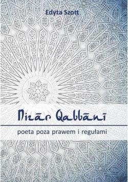 Nizar Qabbani poeta poza prawem i regułami