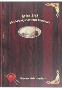 Atlas Ziół Wybrane zioła lecznicze Ojca Andrzeja Czesława Klimuszko