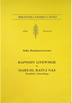 Rapsody litewskie Maryjo ratuj nas