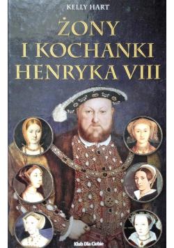 Żony i kochanki Henryka VIII