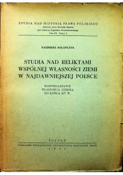 Studia nad reliktami wspólnej własności ziemi w najdawniejszej Polsce 1950r