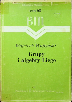 Grupy i algebry Liego