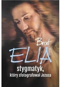 Brat Elia stygmatyk który sfotografował Jezusa