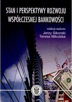 Stan i perspektywy rozwoju współczesnej bankowości