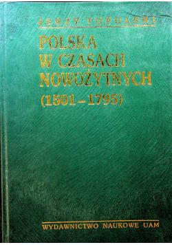 Polska w czasach nowożytnych 1501 1795  Tom II