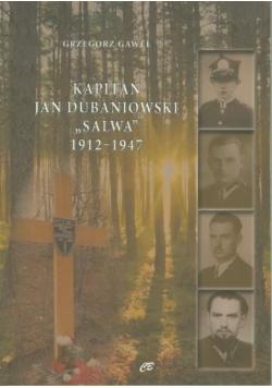 Kapitan Jan Dubaniowski Salwa 1912-1947