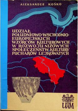 Udział południowo wschodnioeuropejskich wzorców kulturowych w rozwoju niżowych społeczeństw kultury pucharów lejkowatych