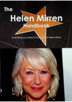 The Helen Mirren Handbook