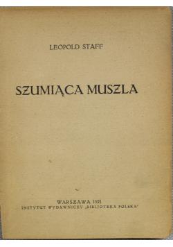 Szumiąca muszla 1921r