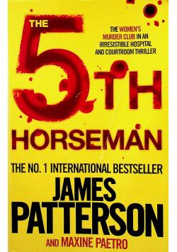The 5 th Horseman