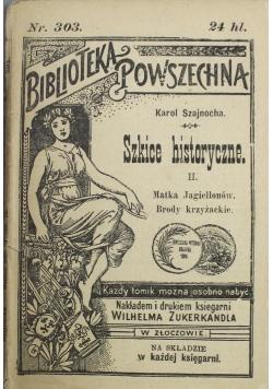 Szkice historyczne II ok 1902 r.
