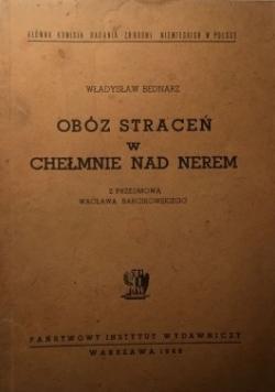 Obóz straceń w Chełmnie nad Nerem 1946 r