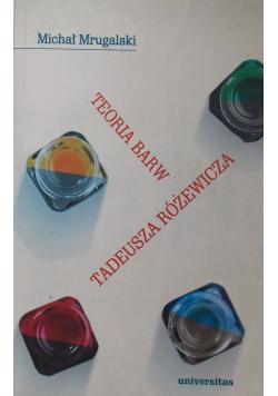 Teoria barw Tadeusza Różewicza