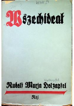 Wszechideał Życie duszy i jego nowe postacie społeczne Część pierwsza 1936 r.